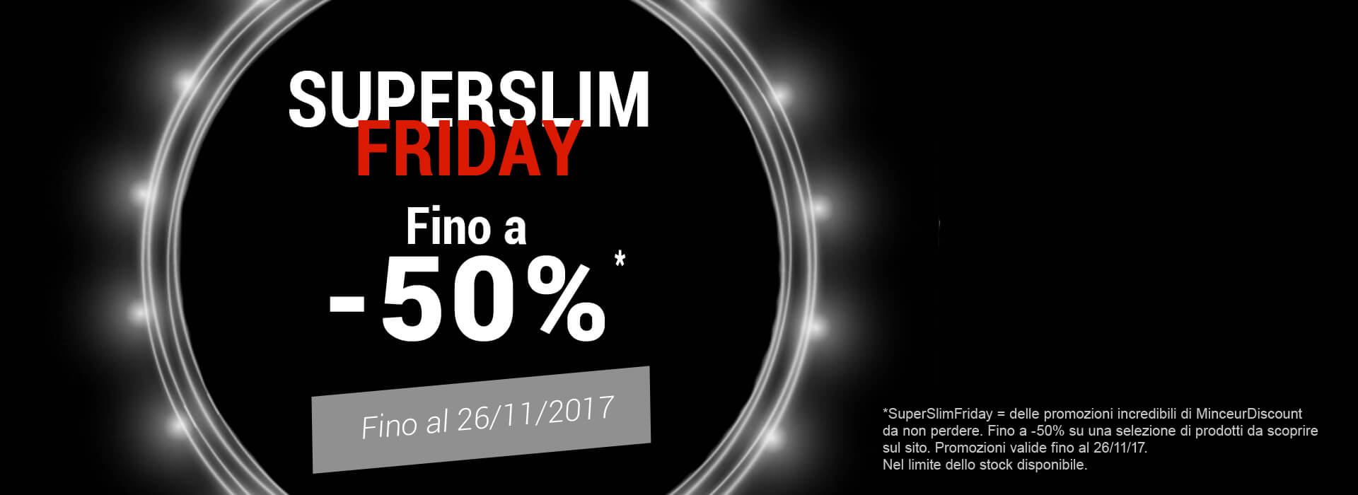 SuperSlimFriday